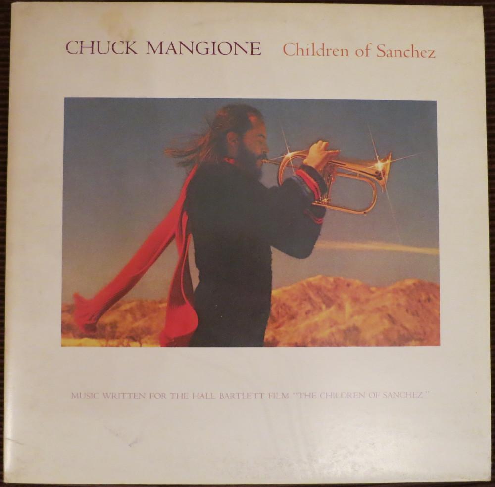 """Chuck Mangione: """"children of sanchez"""""""