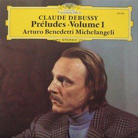 Cover Debussy Préludes vol. 1 mit Arturo Benedetti Michelangeli