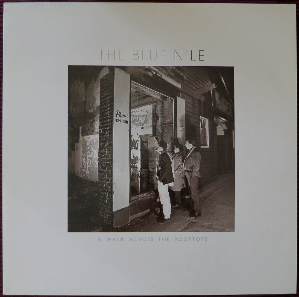 """The Blue Nile: """"a walk across the rooftops"""""""