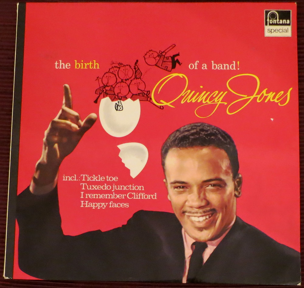 """Quincy Jones: """"the birth of a band!"""""""