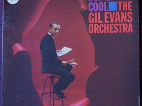 """The Gil Evans Orchestra: """"out of the cool"""""""