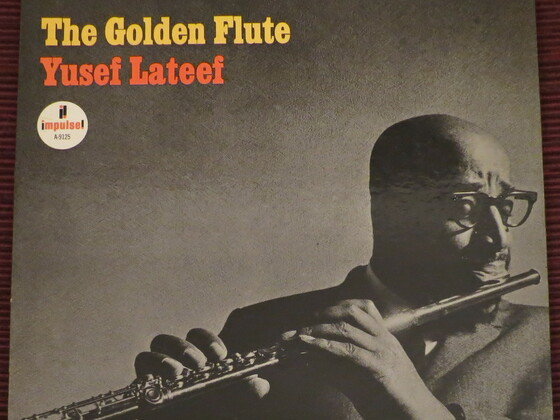 """Yusef Lateef: """"the golden flute"""""""